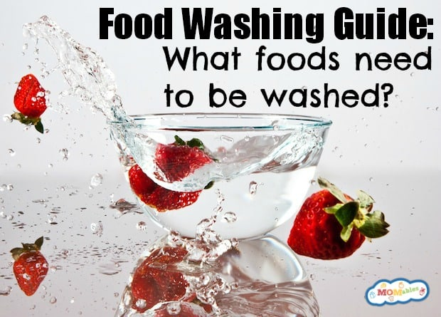 What foods need to be washed?