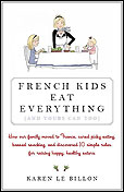 French Kids Eat Everything, Do Yours?