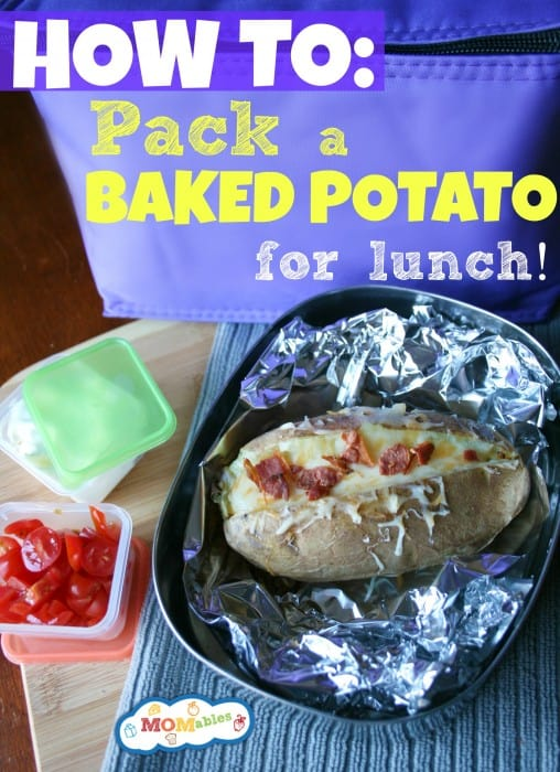 How to pack a baked potato for lunch - MOMables.com