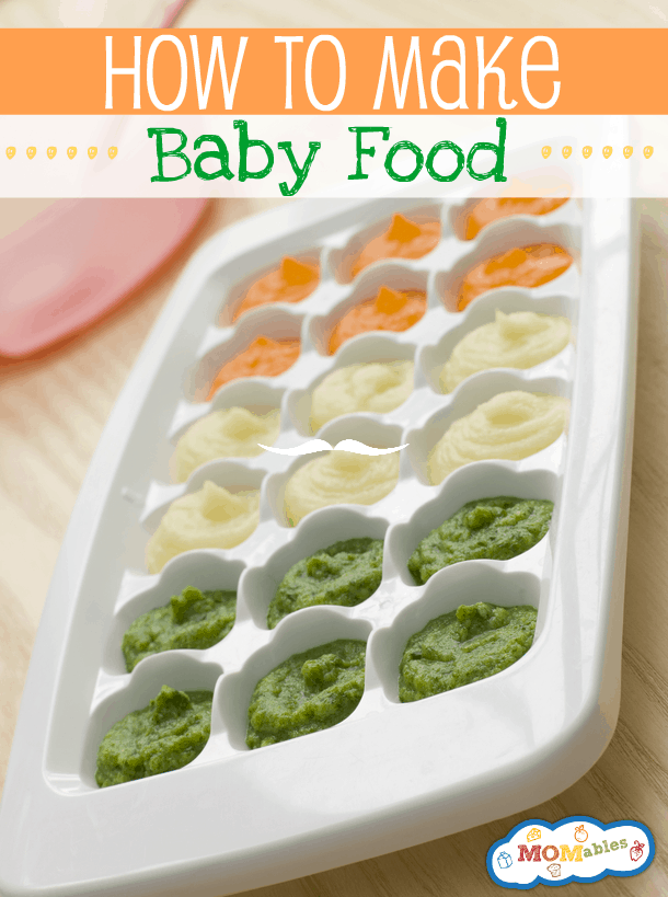 How to make baby food - MOMables.com