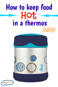 how to keep food hot in a thermos safely for school lunches or office lunches via MOMables.com