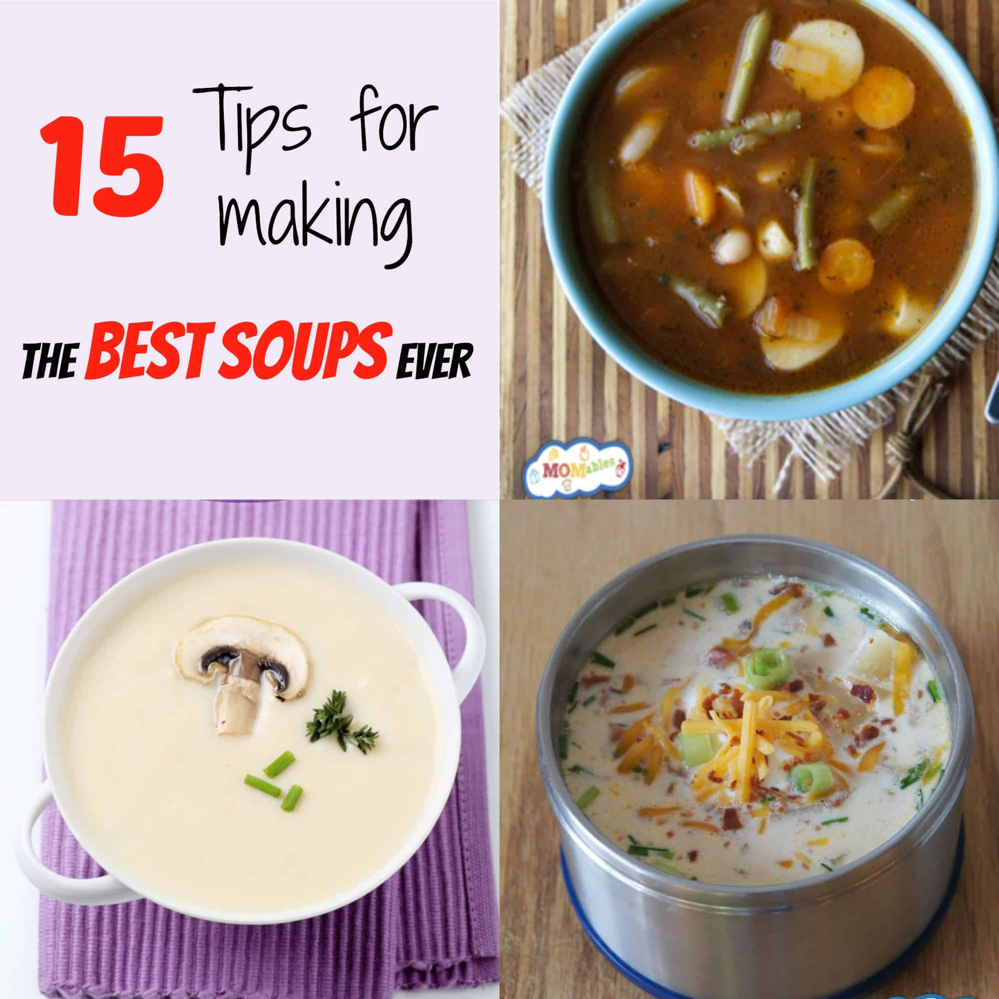 15 tips for making the best soup ever