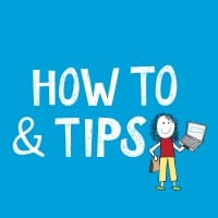How To & Tips