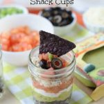 easy to make 7 layer Mexican Dip Snack cups