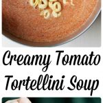 Need to get supper on the table in 30 minutes? Creamy Tomato Tortellini Soup is the answer to your dilemma.
