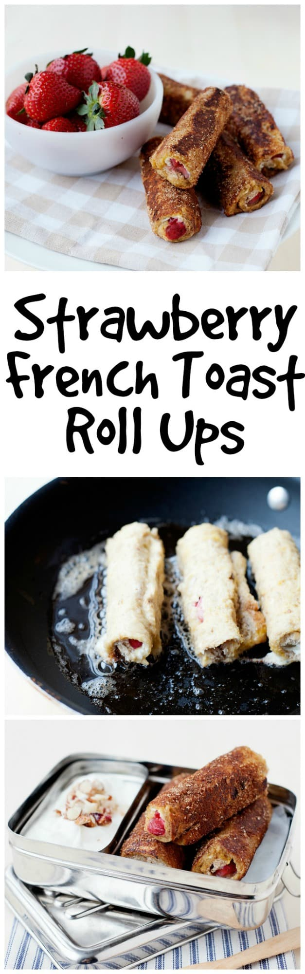 Overcome the daily 'what to have for breakfast' obstacle with these Strawberry French Toast Roll Ups. Easy to make ahead and take on the go!