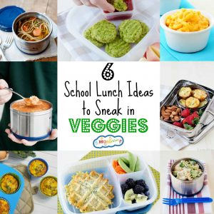 6 School Lunch Ideas to Sneak in Veggies