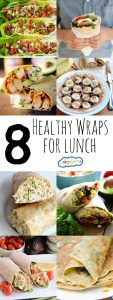 8 Healthy Wraps for Lunch