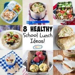 8 Healthy School Lunch Ideas