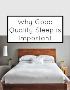 Why Good Quality Sleep is Important {Podcast}