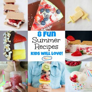 8 Fun Summer Recipes Kids Will Love