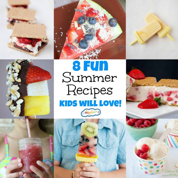 8 Fun Summer Recipes Kids Will Love - MOMables® - Good Food  Plan on it!