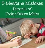The top 5 mistakes many parents make at meal time.