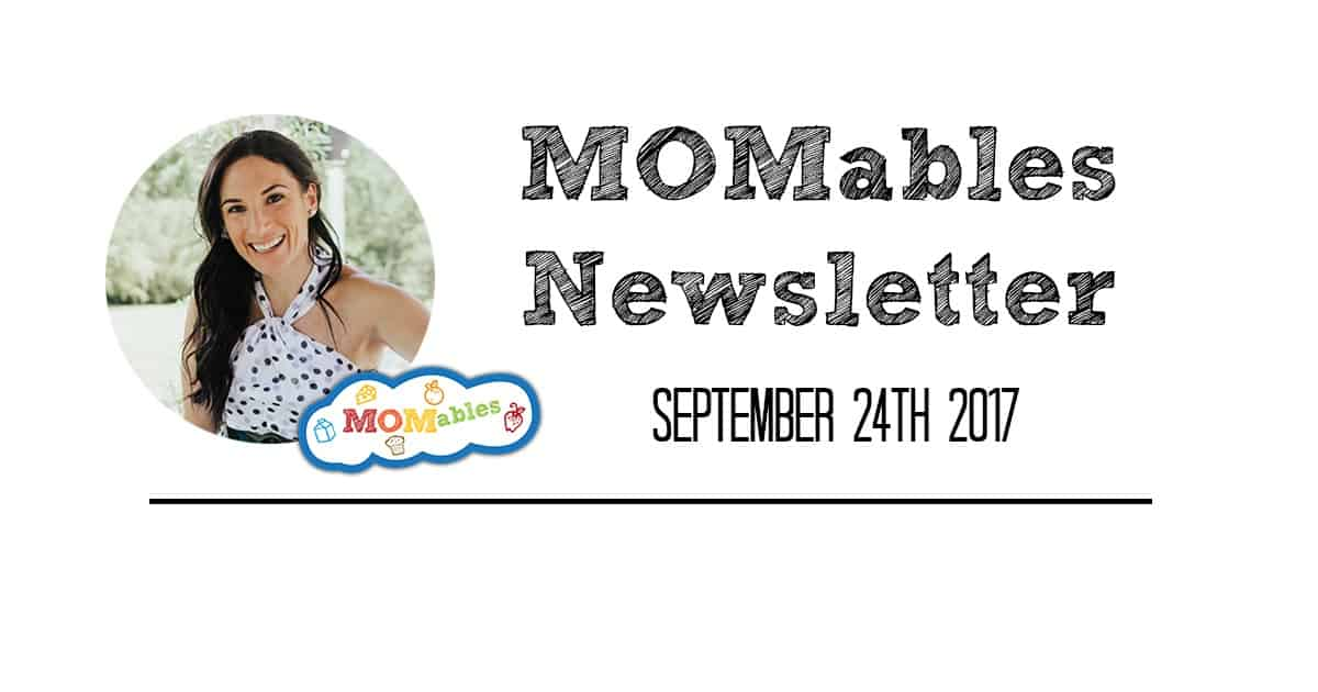 MOMables weekly newsletter for September 24, 2017 | Keep up with us, get new recipes and watch videos with great meal prep tips.